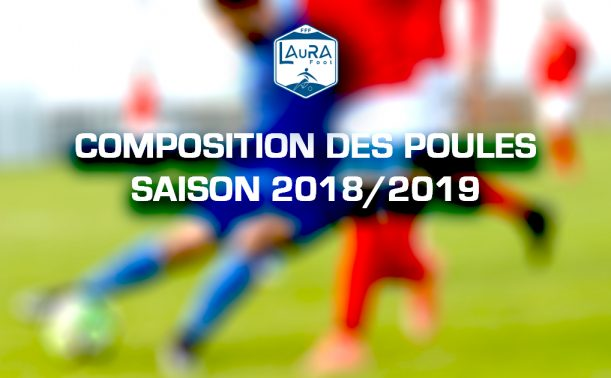 LAuRA Foot - Découvrez les POULES de LIGUE 2018-2019