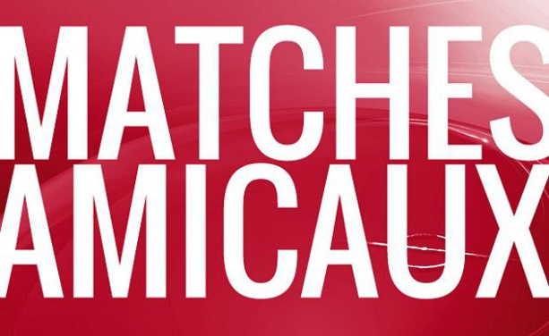 Matchs AMICAUX - On a joué hier soir