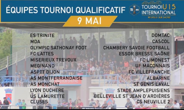 Tournoi international U15 CS NEUVILLE - Tirage ce soir, déjà de beau monde à Jean VILLAR