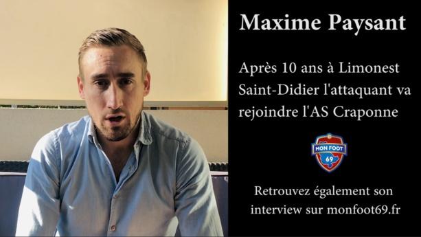 """Maxime Paysant (AS Craponne) : """"J'espère rendre les dirigeants de Craponne fiers de leur choix"""""""