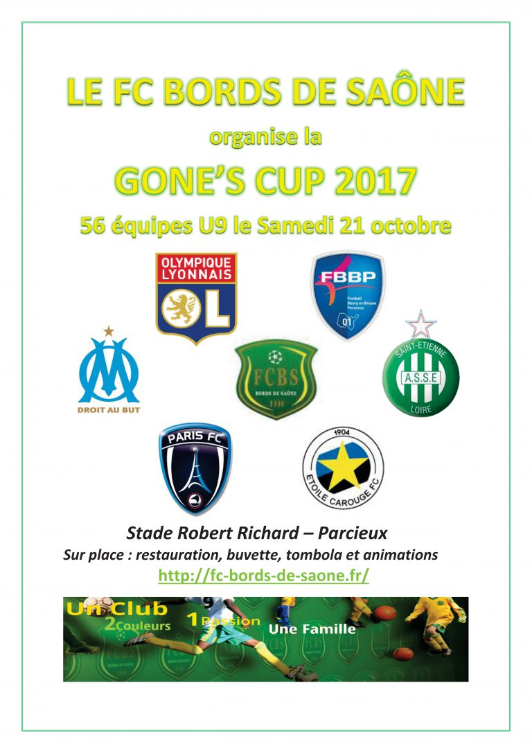 GONE'S Cup U9 - L'OL, l'OM, l'ASSE et le gratin à PARCIEUX demain !