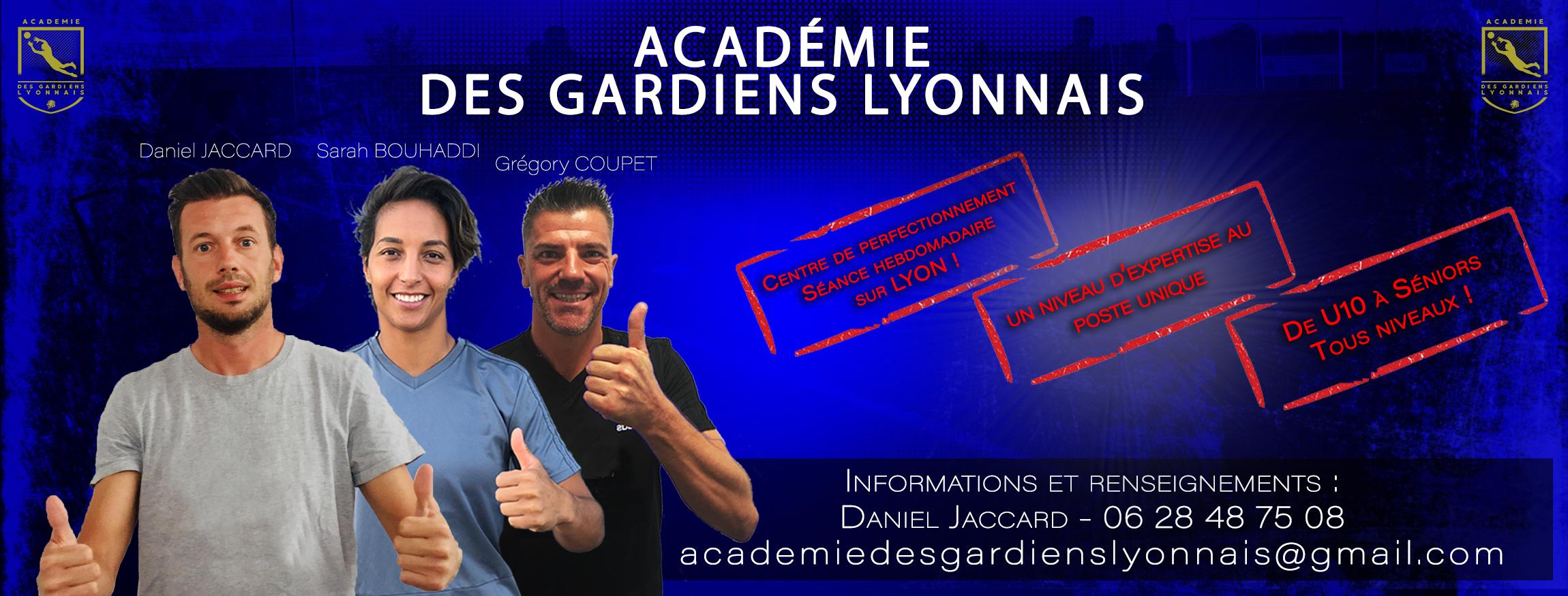 ÉVÉNEMENT - Daniel JACCARD lance l'ACADÉMIE des GARDIENS lyonnais