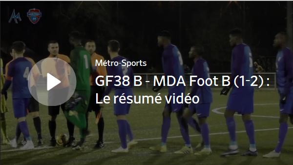 GF38 B - MDA Foot B (1-2) : le résumé vidéo