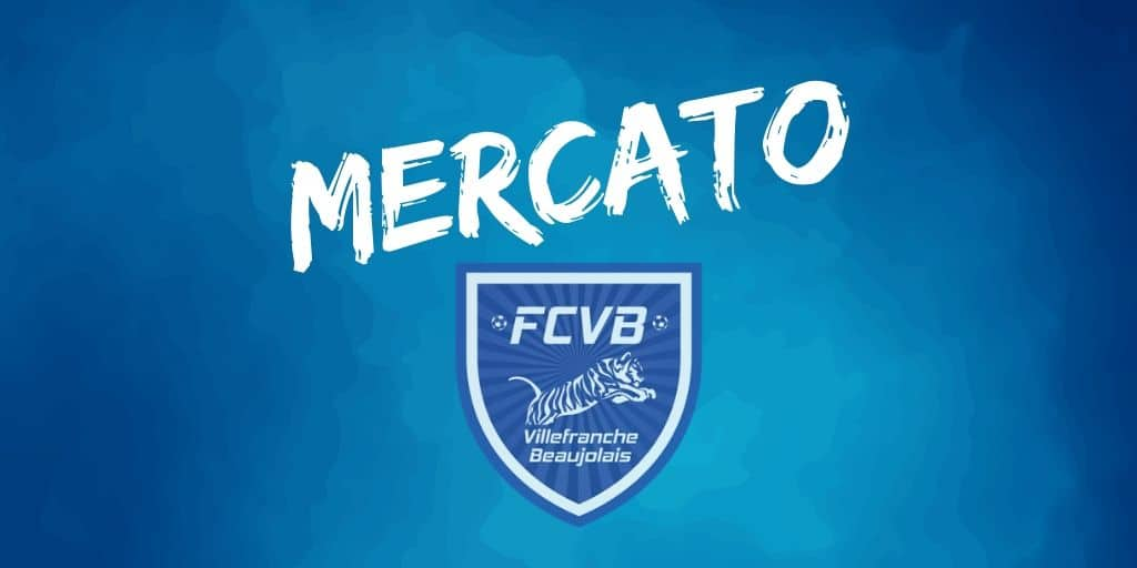 Le FC Villefranche Beaujolais communique sur le mercato