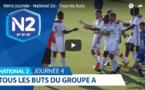 N2 (vidéo) - Tous les buts de la quatrième journée
