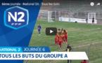 N2 (vidéo) - Tous les buts de la sixième journée