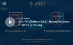 N1 (13ème journée) - Le résumé vidéo de FC VILLEFRANCHE-FBBP01