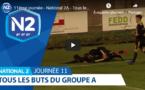N2 (vidéo) - Tous les buts de la 11ème journée
