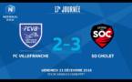 N1 (17ème journée) - Le résumé vidéo de FC VILLEFRANCHE-SO CHOLET