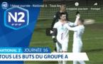 N2 (vidéo) - Tous les buts de la 16ème journée