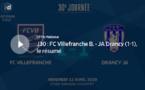 N1 (30ème journée) - Le résumé vidéo de FC VILLEFRANCHE-JA DRANCY