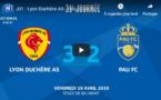 N1 (31ème journée) - Le résumé vidéo de LYON-DUCHERE AS-FC PAU