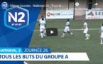 N2 (vidéo) - Tous les buts de la 26ème journée