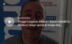 Coupe du Rhône – Karim DAHA (O. Rillieux) réagit après le tirage des QUARTS