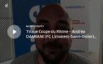 Coupe du Rhône – Andréa DAMIANI (FC Limonest-Saint-Didier) réagit après le tirage des QUARTS