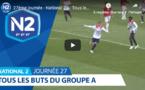 N2 (vidéo) - Tous les buts de la 27ème journée